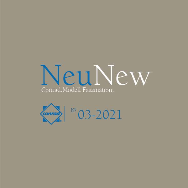 Video Conrad Neuheiten Nr. 3/2021